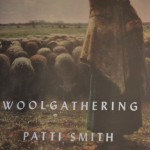 Woolgathering, by Patti Smith, 80 pages, New Directions, $18.95
