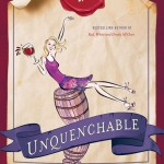 Unquenchable: A Tipsy Quest for the World's Best Bargain Wines, by Natalie MacLean, 368 pages, Doubleday, $29.95