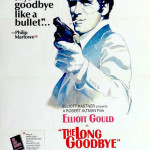 The Long Goodbye movie poster  © united artists