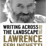 Landscape: Travel Journals 1960–2010,' by Lawrence Ferlinghetti