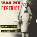 Destruction Was My Beatrice: Dada and The Unmaking of the Twentieth Century, by Jed Rasula, Basic Books, 2015, $29.99.