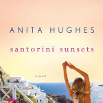 Santorini Sunsets: A Novel, by Anita Hughes